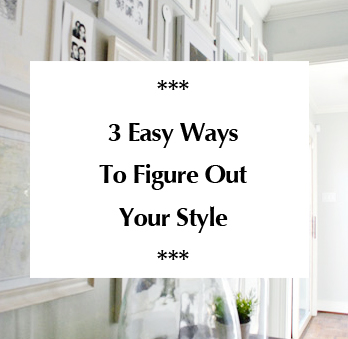 three-easy-ways-to-figure-out-your-style