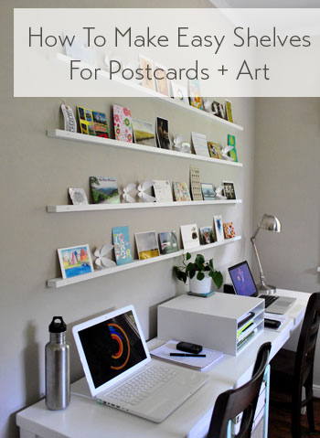 How To Make Wall Shelves For Postcards & Art (It\'s Easy!) | Young ...