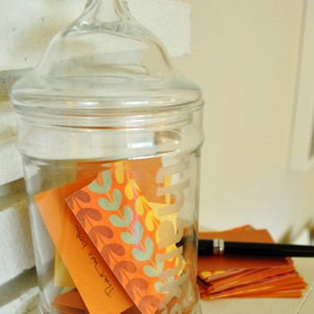 Thanksgiving Traditions: Thanks Jar & Free Thankful Printables