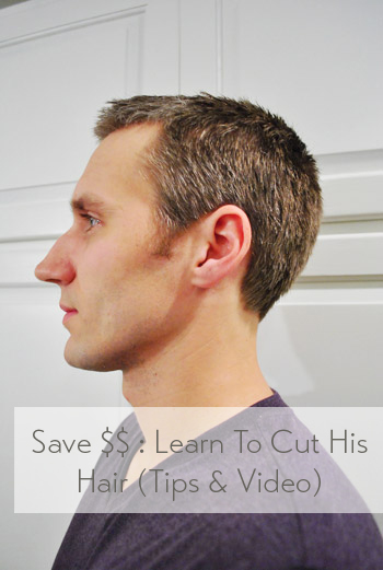 How to cut your mans hair tips video young house love save money learn to cut his hair urmus