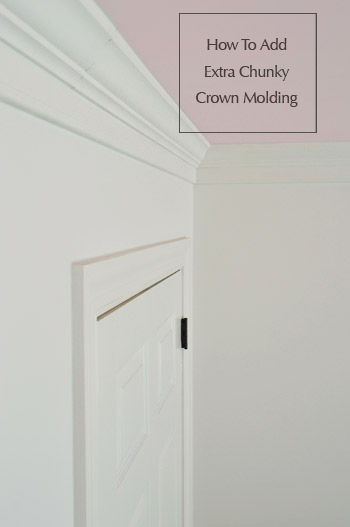 How To Add Extra Chunky Crown Molding