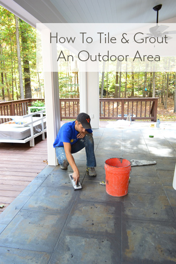 how-to-tile-and-grout-an-outdoor-area