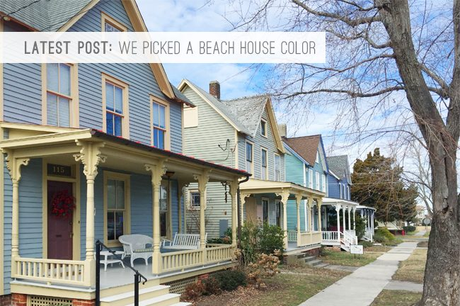 9 Latest Post: We Picked A Beach House Color