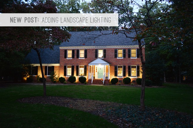 7 New Post: Adding Landscape Lighting