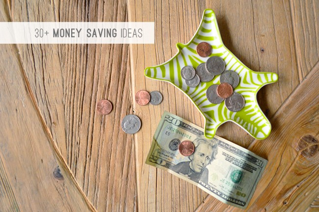 30+ Money Saving Ideas