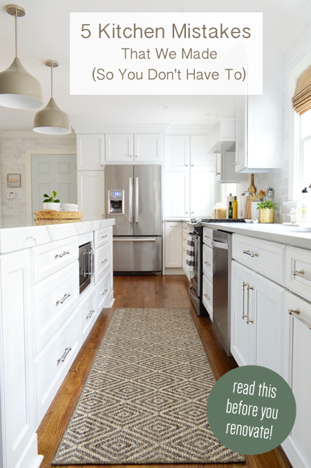 Kitchen Remodel Mistakes five kitchen remodel mistakes that we made (so you don't have to