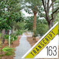 Transcript #163: Our Next Big Project (It's REALLY BIG)