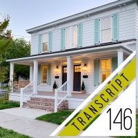 Transcript #146: What It Was Really Like Renting Out The Duplex