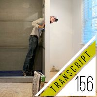 Transcript #156: Renovations Are Stressful. Here's What Helps Us.