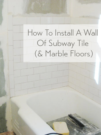 how to install subway tile in a shower marble floor tiles young house love. Black Bedroom Furniture Sets. Home Design Ideas