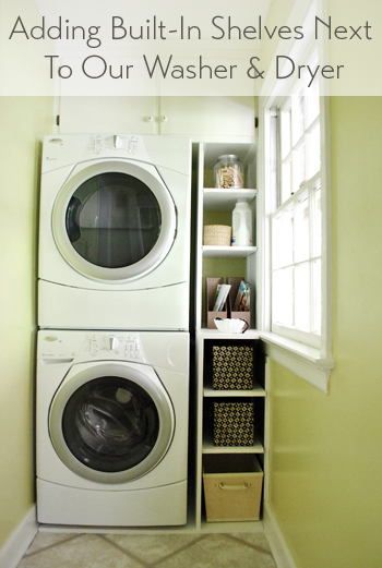 adding built in shelves next to our washer dryer young. Black Bedroom Furniture Sets. Home Design Ideas
